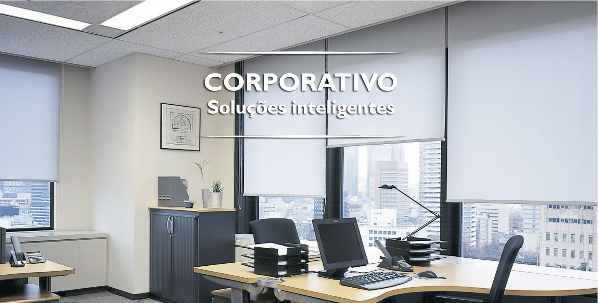 Corporativo - Persianas e Cortinas para empresas
